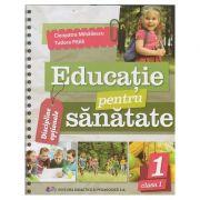Educatie pentru sanatate clasa 1 (Editura: Didactica si pedagogica, Autor(i): Cleopatra Mihailescu, Tudora Pitila ISBN 9786063115110)