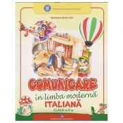 Comunicare in limba moderna Italiana clasa a 2 a (Editura: Didactica si Pedagogica, Autor: Mariana Mion Pop ISBN 9786063111136)