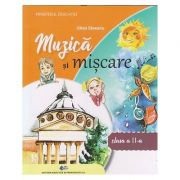 Muzica si miscare manual pentru clasa a 2 a (Editura: Didactica si Pedagogica, Autor: Oltea Saveanu ISBN 9786063114816)