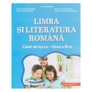 Limba si literatura romana caiet de lucru clasa a 3 a (Editura: Paralela 45, Autor: Adriana Briceag ISBN 9789734734764