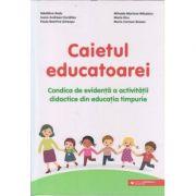 Caietul educatoarei/ Condica de evidenta a activitatii didactice din educatia timpurie (Editura: Paralela 45, Autor(i): Madalina Radu, Mihaela Mariana Macelaru ISBN 9789734734306)