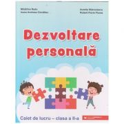 Dezvoltare personala caiet de lucru pentru clasa a 2 a (Editura: Paralela 45, Autor(i): Madalina Radu, Aurelia Stanculescu ISBN 978973473471)