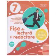 Fise de lectura si redactare clasa a 7 a (Editura: Paralela 45, Autor(i): Cristina Cergan, Cristina Radu, Iris Tanasescu ISBN 9789734734511)
