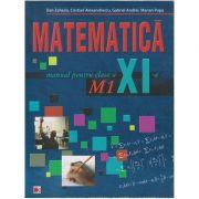 Matematica manual pentru clasa a 11 a m1 (Editura: Paralela 45, Autor: Dan Zaharia ISBN 9789734710331)