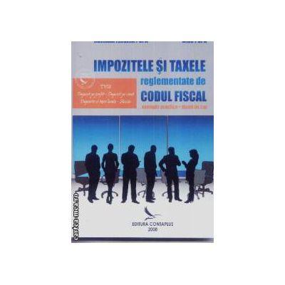 Impozitele si taxele reglementate de codul fiscal
