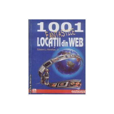 1001 fantastice locatii din Web