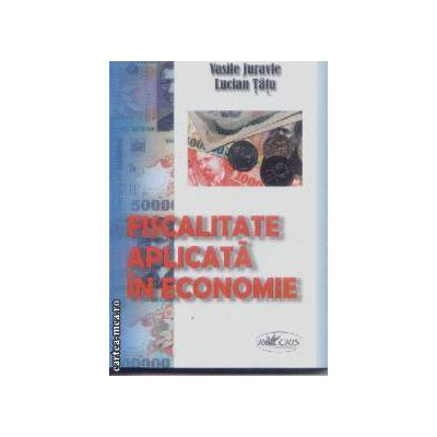 Fiscalitate aplicata in economie