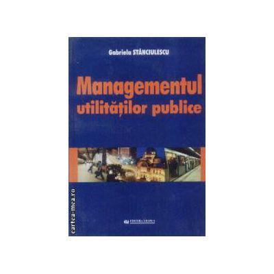 Managementul utilitatilor publice
