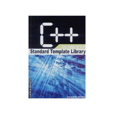 C++ Introducere in Standard Template Library