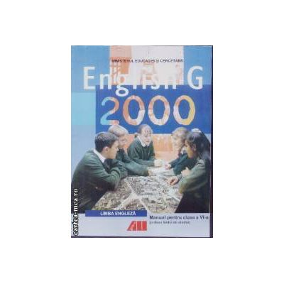 English G 2000 Manual pentru clasa a VI a L 2 ( Editura : All , ISBN 973-684-375-0 )