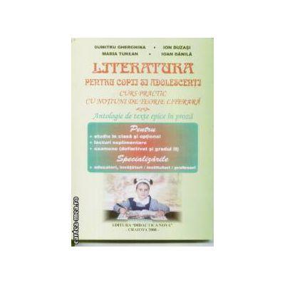 Literatura pentru copii si adolescenti cu notiuni de teorie literara