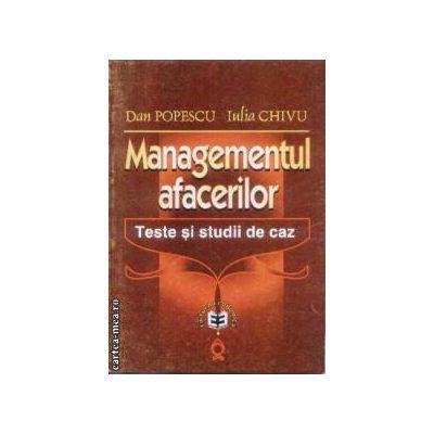 Managementul afacerilor Teste si studii de caz