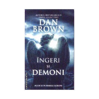 Ingeri si demoni(editura Rao, autor:Dan Brown isbn:978-973-103-979-4)