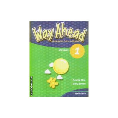 Way Ahead 1 workbook clasa a III-a