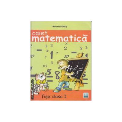 Caiet Matematica fise clasa 1