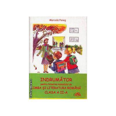 Indrumator pentru folosirea manualului de Limba si literatura Romana clasa 2 a