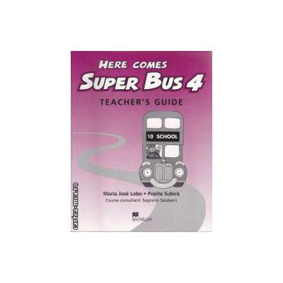 Here comes Super Bus 4 Teacher's Guide