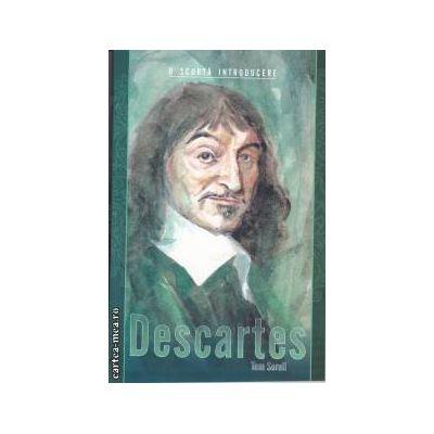 O scurta introducere Descartes