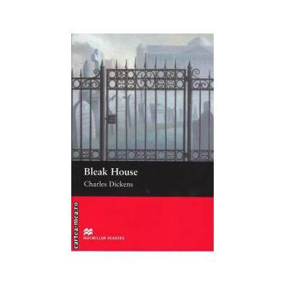 Bleak House - Level 6 Upper intermediate ( editura: Macmillan, autor: Charles Dickens, ISBN 9781405073219 )