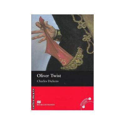 Oliver Twist - Level 5 Intermediate ( editura: Macmillan, autor: Charles Dickens, ISBN 9780230030459 )