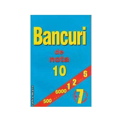 Bancuri de nota 10 nr. 7