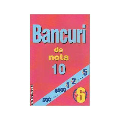 Bancuri de nota 10 nr. 6