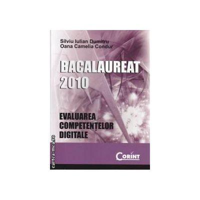 Evaluarea competentelor digitale Bac 2010