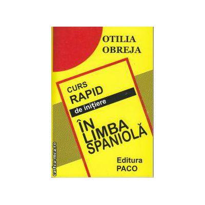 Curs rapid de initiere in limba Spaniola