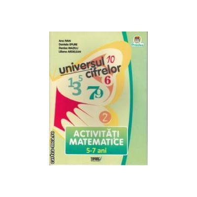 Universul Cifrelor Activitati Matematice 5-7 ani