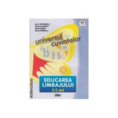 Educarea Limbajului 3-5 ani Universul cuvintelor
