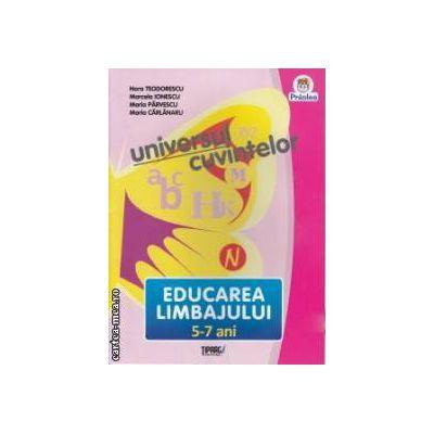 Educarea Limbajului 5-7 ani Universul cuvintelor
