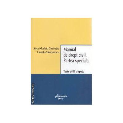 Manual de drept civil Partea speciala Teste grila si spete