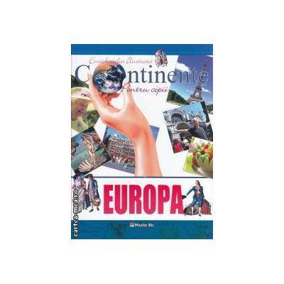 Enciclopedia ilustrata pentru copii Continente Europa