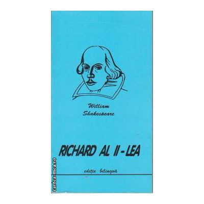 Richard al II- lea (editie bilingva)