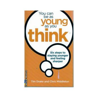 You can be as young as you Think