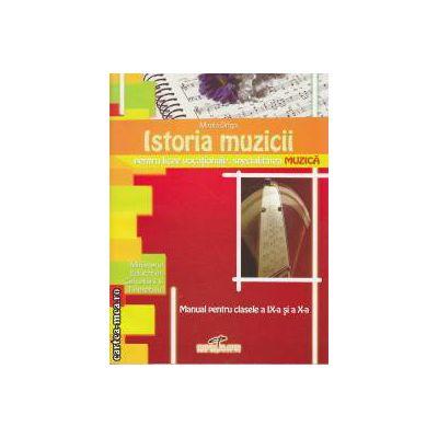 Istoria muzicii Manual pentru clasele a 9 a si a 10 a