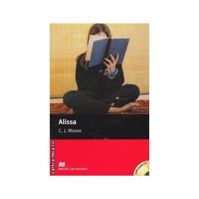 Alissa+CD - level Starter ( editura: Macmillan, autor: C. J. Moore, ISBN 978-1-4050-7788-0 )