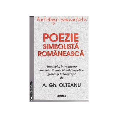 Antologii comentate. Poezie simbolistica romaneasca