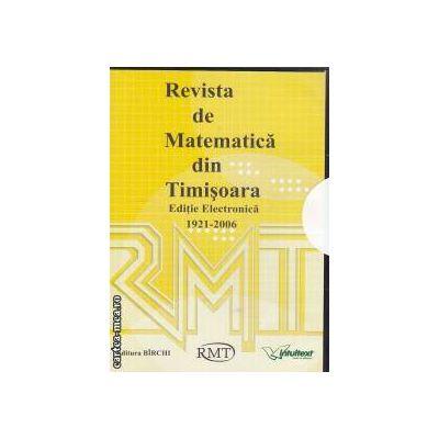 Revista de Matematica din Timisoara Editie electronica 1921-2006