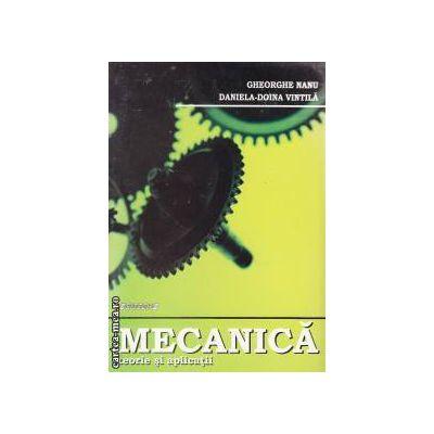 MECANICA teorie si aplicatii
