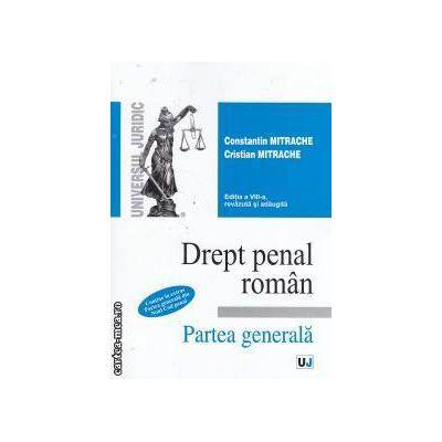 Drept penal roman Partea generala editia a VIII-a