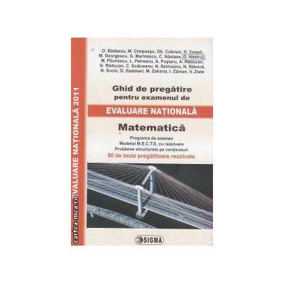 Ghid de pregatire pentru examenul de Evaluare Nationala 2011  Matematica