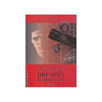 Ideologie si Formatiuni de Dreapta in Romania Volumul VII 1941-1943