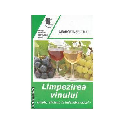 Limpezirea vinului -simplu, eficient, la indemana oricui-