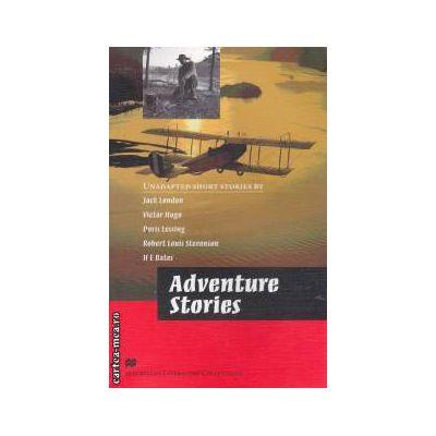 Adventure stories ( editura: Macmillan, ISBN 978-0-2304-0854-8 )