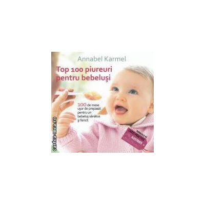 Top 100 piureuri pentru bebelusi