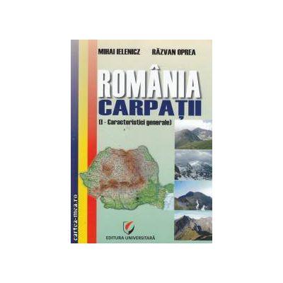 Romania Carpatii  Vol 5 Caracteristici generale