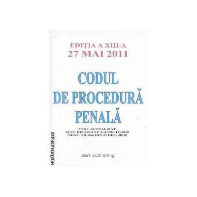 Codul de procedura penala decizii ale Curtii Constitutionale 01.11.2010