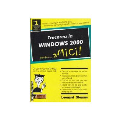 Trecerea la Windws 2000