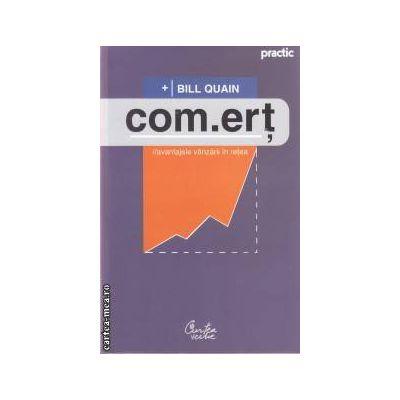 Com.ert (editura Curtea Veche, autor: Bill Quain isbn: 978-606-588-236-2)